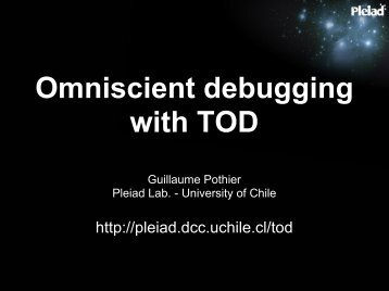 Omniscient debugging with TOD