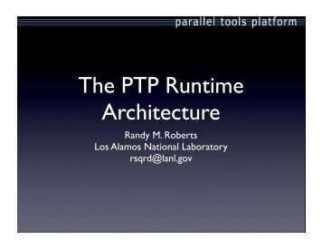 The PTP Runtime Architecture