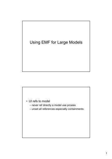 Using EMF for Large Models