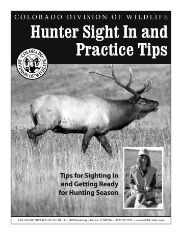 Hunter Sight In and Practice Tips - Colorado Division of Wildlife