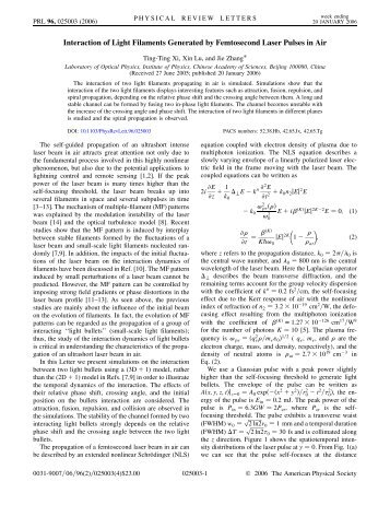Interaction of Light Filaments Generated by Femtosecond Laser ...