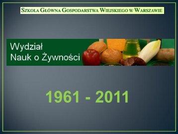 Dorota Witrowa Rajchert 50 lat WNoŻ - Wydział Nauk o Żywności ...