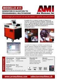 La tecnologia più avanzata con una flessibilità e ... - Arc Machines, Inc.