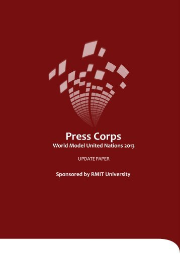 Press Corps Update Paper - World Model United Nations