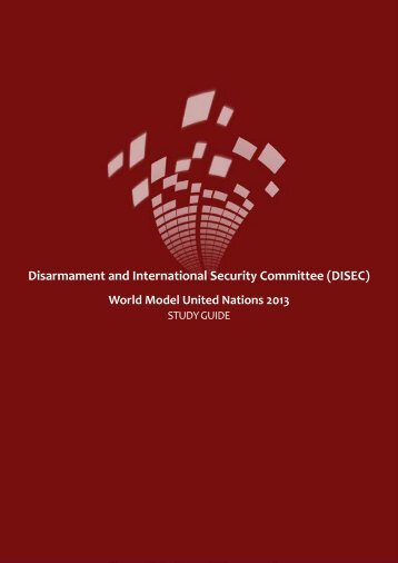 Disarmament and International Security Committee (DISEC)World ...