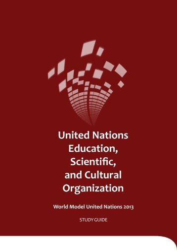 UNESCO Study Guide - World Model United Nations