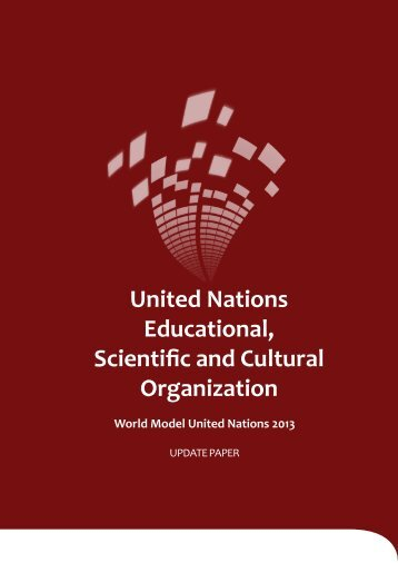 UNESCO Update Paper - World Model United Nations