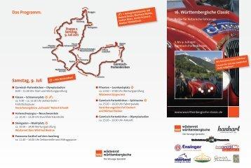 16. Württembergische Classic Samstag, 9. Juli Das Programm.