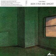 AIDS UND DIE ANGST - Deutsche AIDS-Hilfe e.V.
