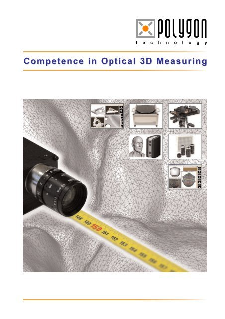 Competence in Optical 3D Measuring - Polygon Technology Gmbh