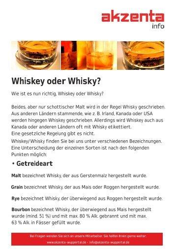 Whiskey oder Whisky? - Akzenta