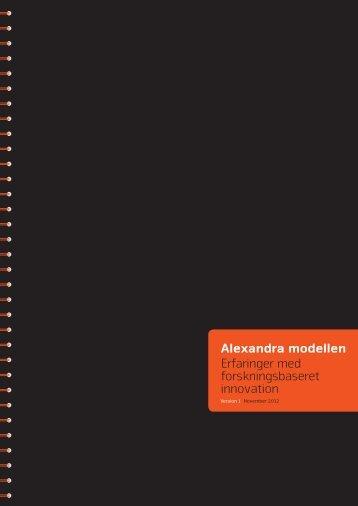 Alexandra modellen Erfaringer med forskningsbaseret innovation