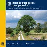 """Från krisande organisation till """"krisorganisation"""" - Stiftelsen ..."""
