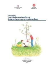 Att stärka barns och ungdomars brukarmedverkan i den sociala ...