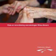Visie en verordening voorzieningen Wmo Almere - Gemeente Almere