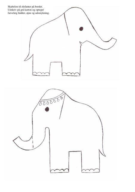 Skabelon til elefanter på bordet. Udskriv på grå karton ... - Alt om kost