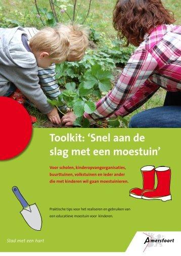 Toolkit: 'Snel aan de slag met een moestuin' - Gemeente Amersfoort