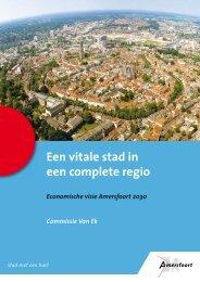 Een vitale stad in een complete regio - Gemeente Amersfoort