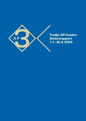 Delårsrapport_2003 - Tredje AP-fonden