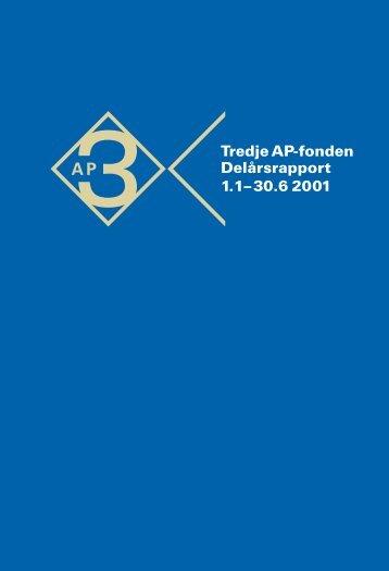 Delårsrapport_2001 - Tredje AP-fonden