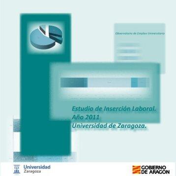 Estudio de Inserción Laboral. Año 2011 Universidad de Zaragoza