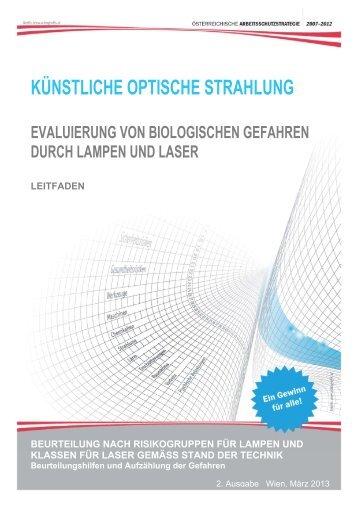 Evaluierung der biologischen Gefahren von Lampen und Lasern