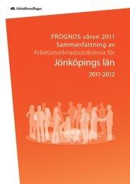 Sammanfattning av arbetsmarknadsutsikterna för Jönköpings län 2011