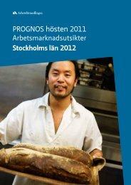 Arbetsmarknadsutsikterna för Stockholms län 2012