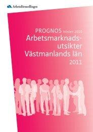 Arbetsmarknadsutsikter för Västmanlands län hösten 2010 och 2011