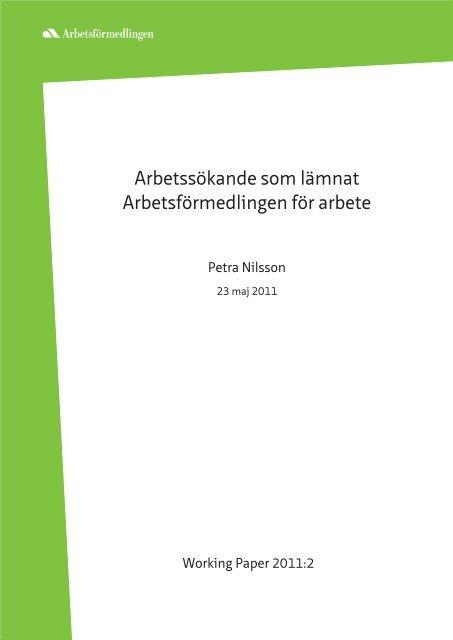 Working paper 2011:2 Arbetssökande som lämnat ...