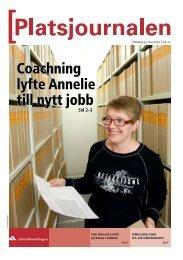 Platsjournalen nummer 22 2010 - Arbetsförmedlingen