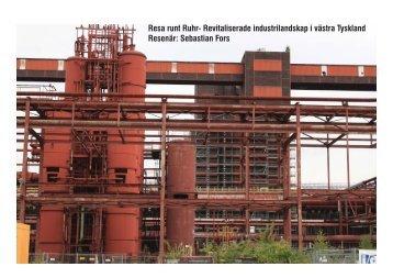 Resa runt Ruhr- Revitaliserade industrilandskap i västra Tyskland ...