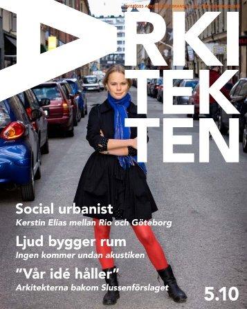 "Social urbanist Ljud bygger rum ""Vår idé håller"" - Sveriges Arkitekter"