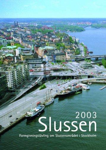Inlaga Arkitektt.vling Slussen - Sveriges Arkitekter