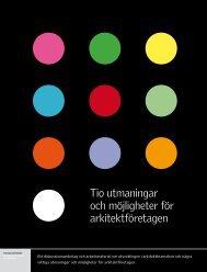 • Tio utmaningar och möjligheter för arkitektföretagen - Sveriges ...