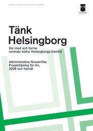 Administrativa föreskrifter Projekttävling för H+, 2008 och framåt Var ...