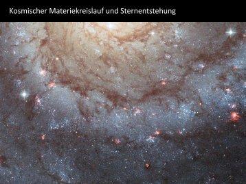 Kosmischer Materiekreislauf und Sternentstehung