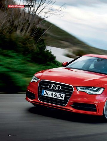 AUDI A6 PROVKÖRNING - Auto, Motor & Sport