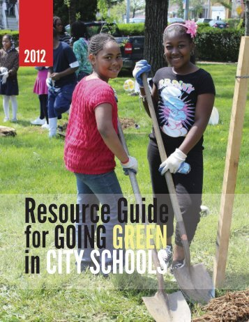 Resource Guide for Going Green in City Schools - Baltimore City