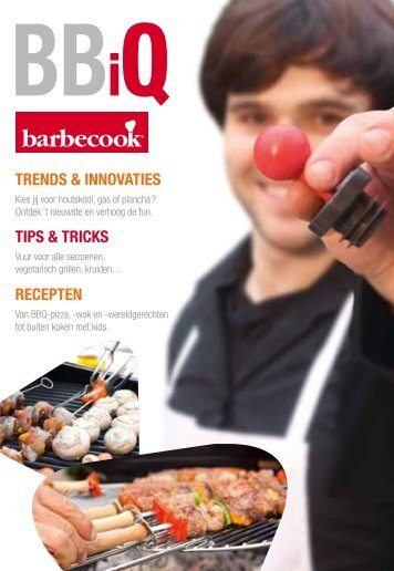 trends & innovaties tips & tricks recepten - barbecook ® grills