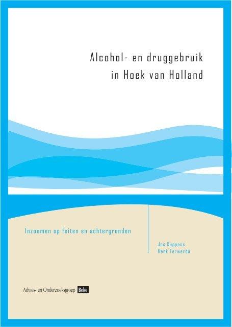 Alcohol- en druggebruik in Hoek van Holland - Bureau Beke