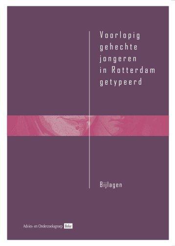 Voorlopig gehechte jongeren in Rotterdam getypeerd - Bureau Beke