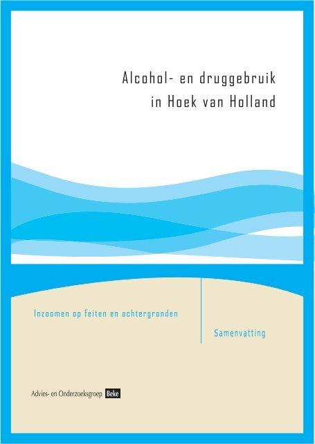 Alcohol- en druggebruik in Hoek van Holland