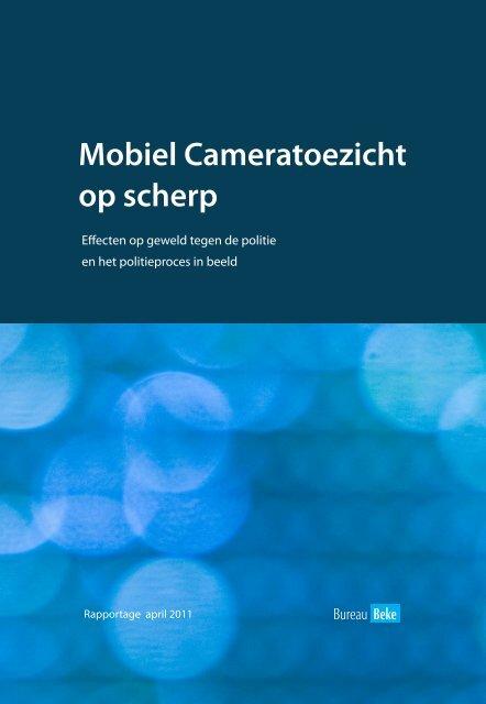 Mobiel Cameratoezicht op scherp - Bureau Beke
