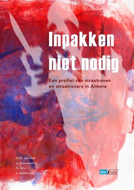 Een profiel van straatroven en straatrovers in Almere - Bureau Beke