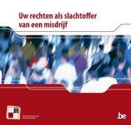 'Uw rechten als slachtoffer van een misdrijf' (PDF, 747.64 ... - Belgium