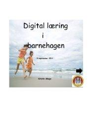 Digital læring i barnehagen v/K. Skage - Bergen kommune