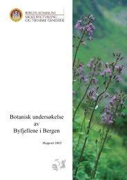 Botanisk undersøkelse av Byfjellene i Bergen - Bergen kommune