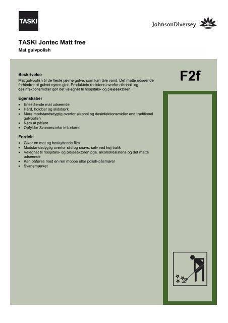 F2f TASKI Jontec Matt free - BI-RO A/S