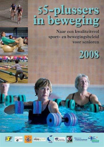 Naar een kwaliteitsvol sport- en bewegingsbeleid voor ... - Bloso